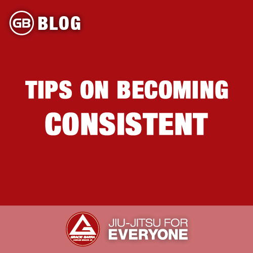 TIPS on becoming consistent