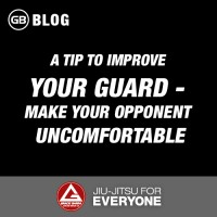 A Tip To Improve Your Guard - Make Your Opponent Uncomfortable