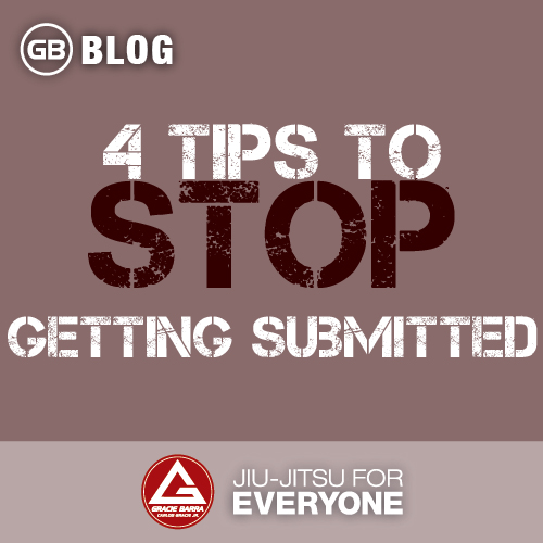 4 Tips to Stop Getting Submitted