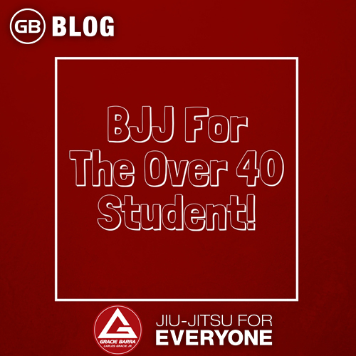 Bjj For The Over 40 Student