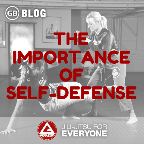 the importance of Self-Defense