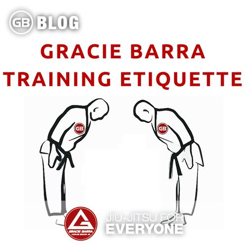 Gracie Barra Training Etiquette