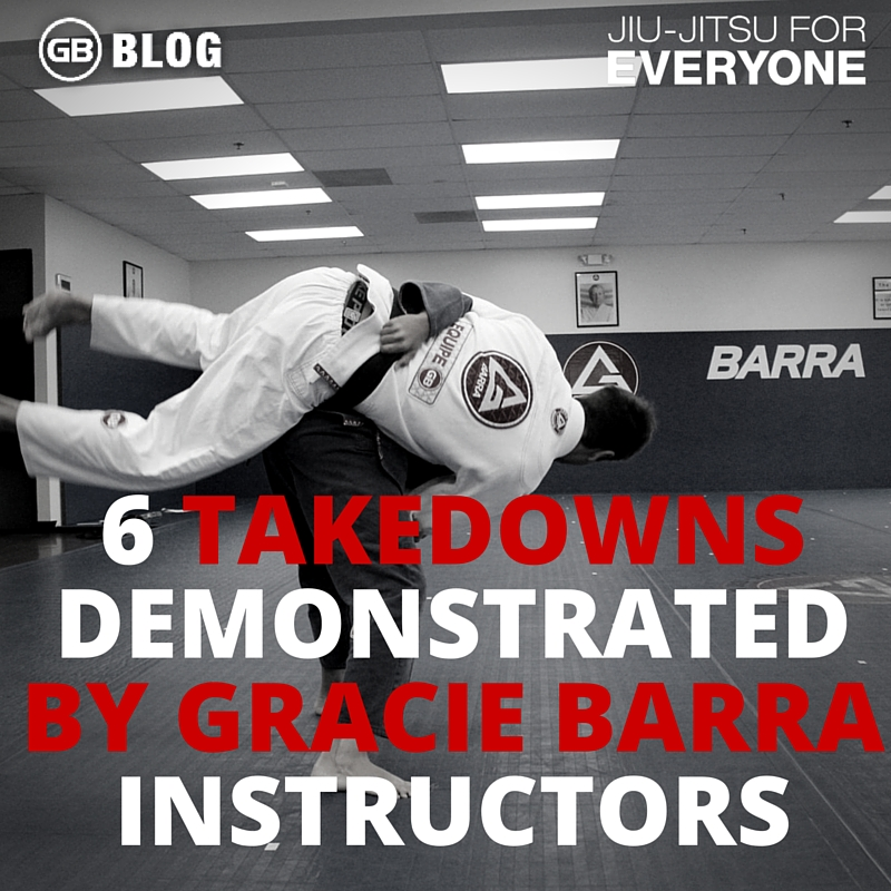 6 Takedowns Demonstrated By Gracie Barra Instructors