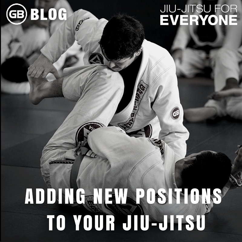 Adding New Positions To Your Jiu-jitsu