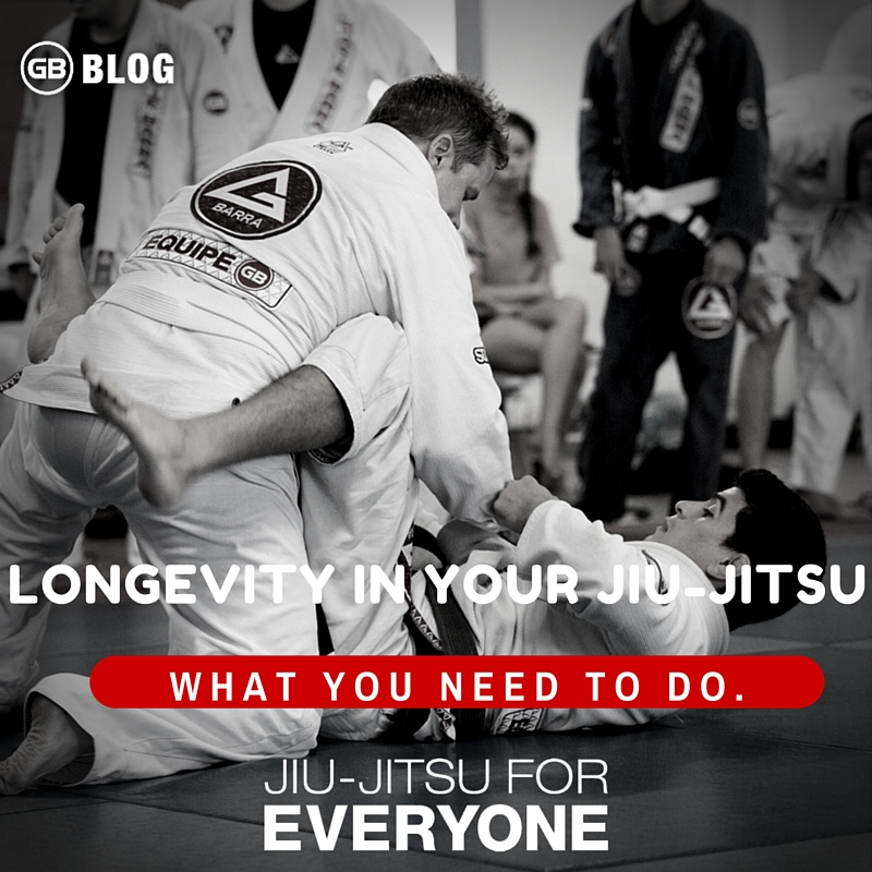 LONGEVITY IN YOUR JIU-JITSU