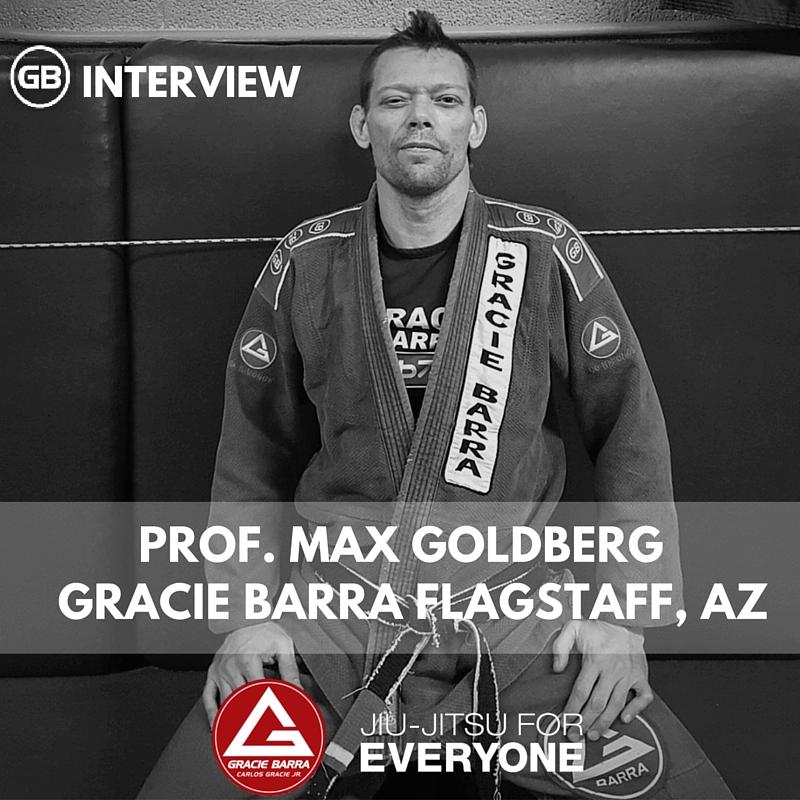 Prof. Max Goldberg - Gracie Barra in Flagstaff, Arizona