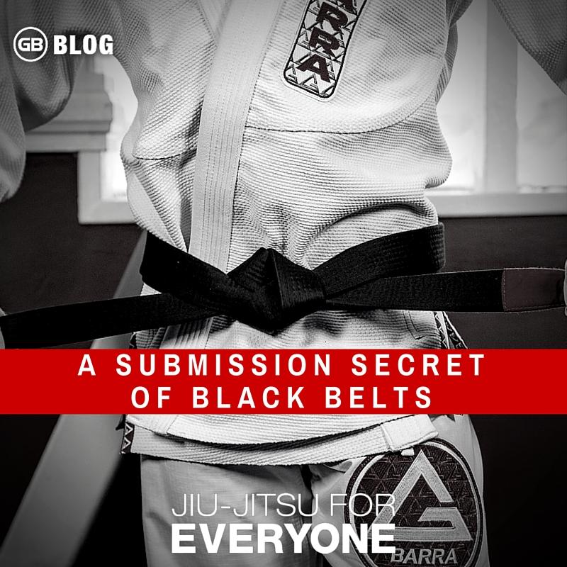 A Submission Secret of Black Belts