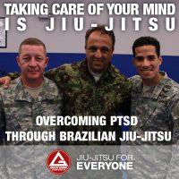 OVERCOMING PTSD THROUGH BRAZILIAN JIU-JITSU
