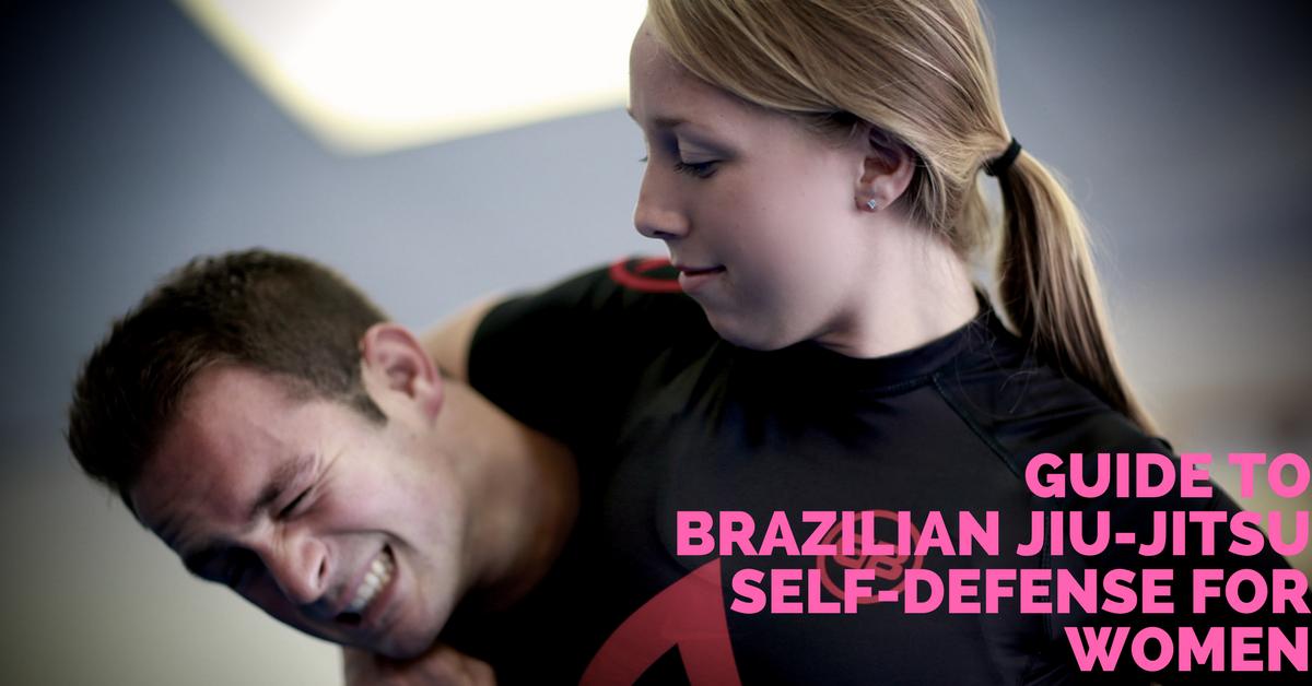 A-Z Guide to Brazilian Jiu-Jitsu Self-Defense Training for Women