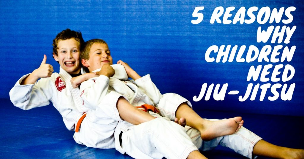 5 Reasons Why All Children Need To Train In Brazilian Jiu