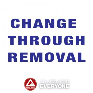 Change through Removal